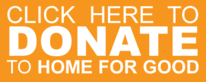 Click Here to Donate to Home for Good